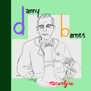 Danny Barnes - Man On Fire - LP