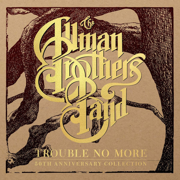 The Allman Brothers - Trouble No More: The 50th anniversary Collection - 5CD
