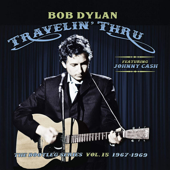 Bob Dylan - Travelin' Thru, 1967 - 1969: The Bootleg Series, Vol. 15 - 3CD