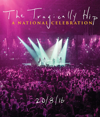 The Tragically Hip - A National Celebration BluRay