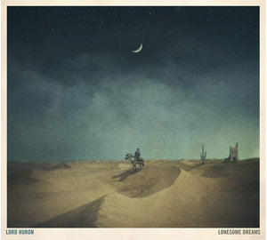 Lord Huron - Lonesome Dreams - LP