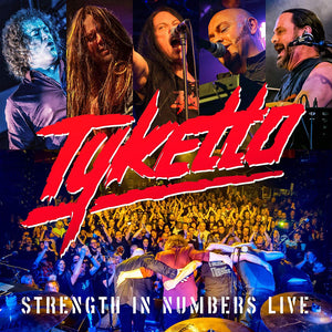 Tyketto - Strength In Numbers - Live - CD