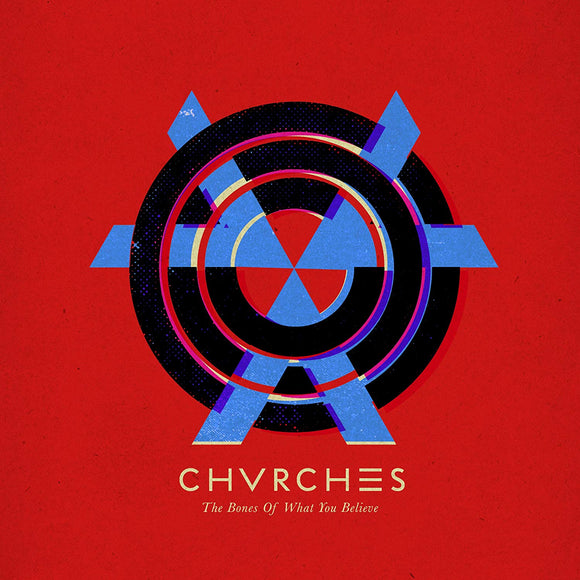 Chvrches - The Bones of What You Believe - LP