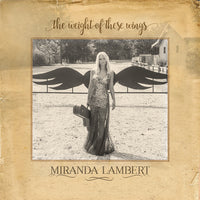 Miranda Lambert - The Weight Of These Wings - 3LP