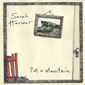 Sarah Harmer - I'm A Mountain - LP