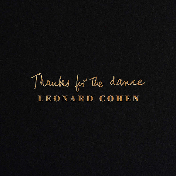 Leonard Cohen - Thanks For The Dance - CD