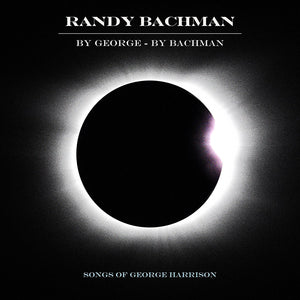 Randy Bachman - By George CD