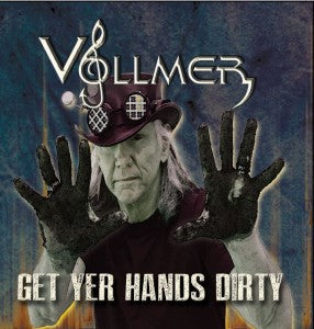 Vollmer - Get Your Hands Dirty - CD