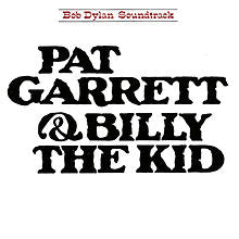 Bob Dylan - Pat Garrett & Billy The Kid (Original Soundtrack) - CD