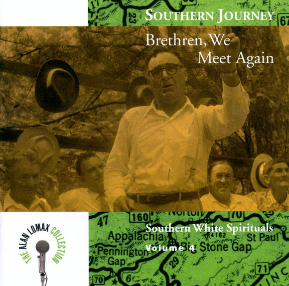 Southern Journey Volume 4: Brethren, We Meet Again - Southern White Spirituals - USED CD