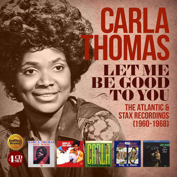 Carla Thomas: Let Me Be Good To You – The Atlantic & Stax Recordings (1960-1968) - 4CD