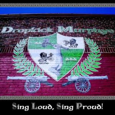Dropkick Murphys - Sing Loud, Sing Proud - CD