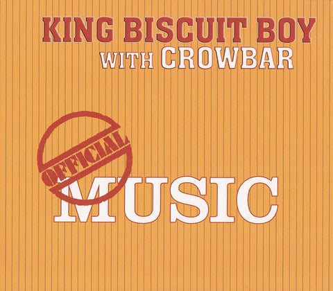 King Biscuit Boy with Crowbar - Self-titled - CD