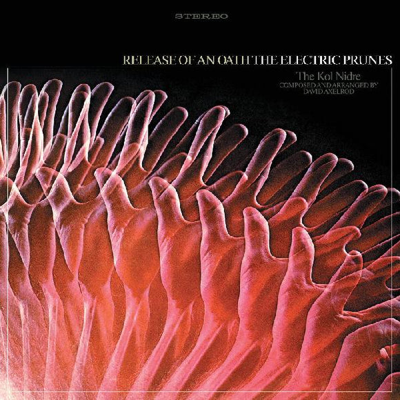 The Electric Prunes - Release Of An Oath - LP