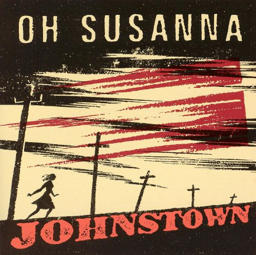 Oh Susannah - Johnstown LP