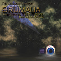 The Residents - The 12 Days Of Brumalia CD
