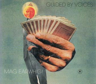 Guided By Voices - Mag Earwhig! - LP