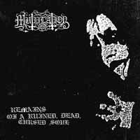 Mutilation - Remains Of A Ruined, Dead, Cursed Soul - CD