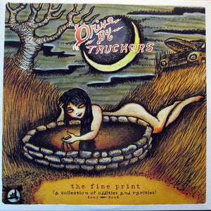 Drive By Truckers - The Fine Print (A Collection of Oddities and Rarities: 2003-2008) - CD