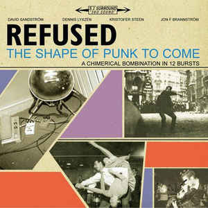 Refused - The Shape of Punk to Come - 2LP