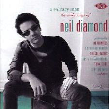A Solitary Man: The Early Songs of Neil Diamond - Various Artists - CD