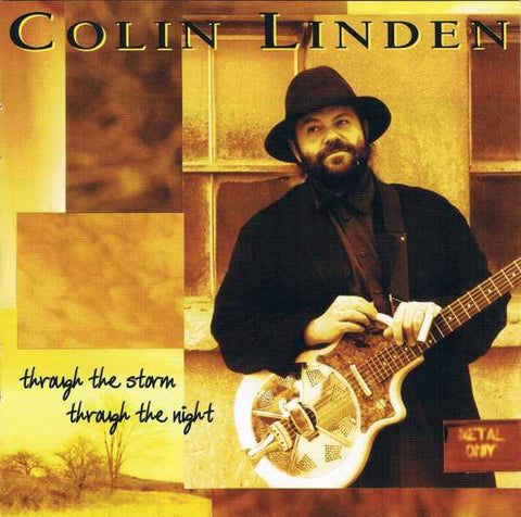 Colin Linden - Through The Storm Through The Night CD