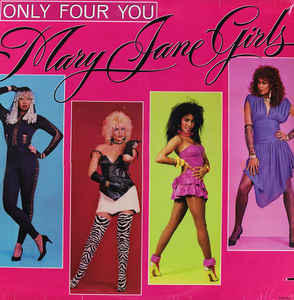 Mary Jane Girls - Only Four You - LP