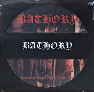 Bathory - Under The Sign Of The Black Mark - LP (Picture disc)