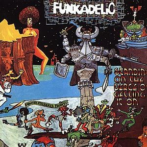 Funkadelic - Standing On The Verge Of Getting It On - LP