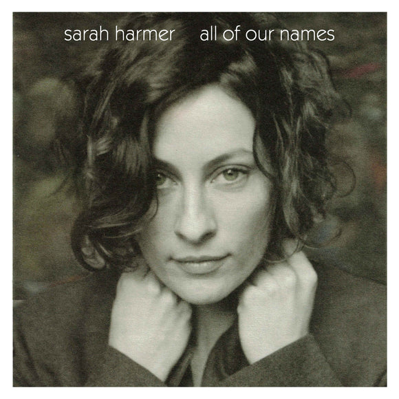Sarah Harmer - All Of Our Names - LP