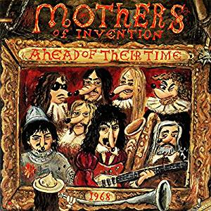 Zappa/Mothers -Ahead Of Thier Time  CD