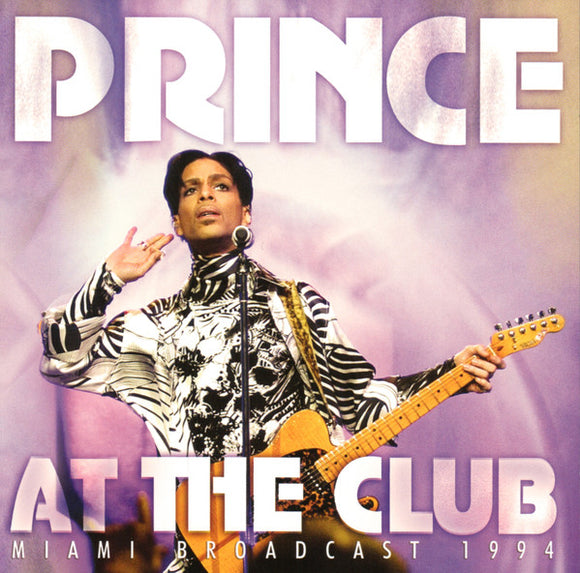 Prince - At The Club Miami Broadcast 1994 - CD