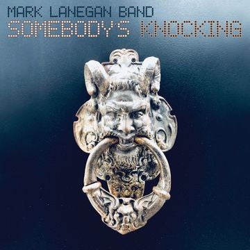 Mark Lanegan Band - Somebody's Knocking - 2LP