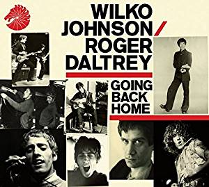 Wilco Johnson/Roger Daltrey -Going Back Home- CD