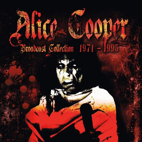 Alice Cooper - Broadcast Collection 1971-1995 - 8CD