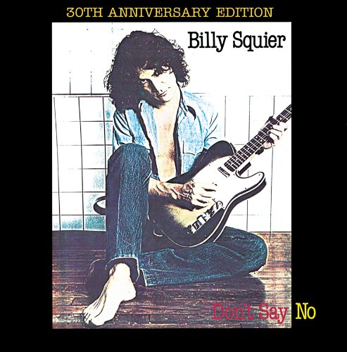 Billy Squier - Don't Say No - CD