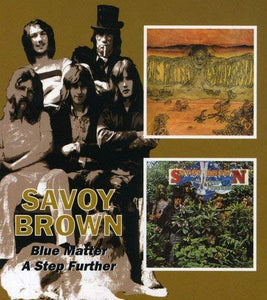 Savoy Brown - Blue Matter/A Step Further - 2CD
