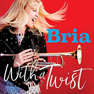 Bria Skonberg - With A Twist - CD