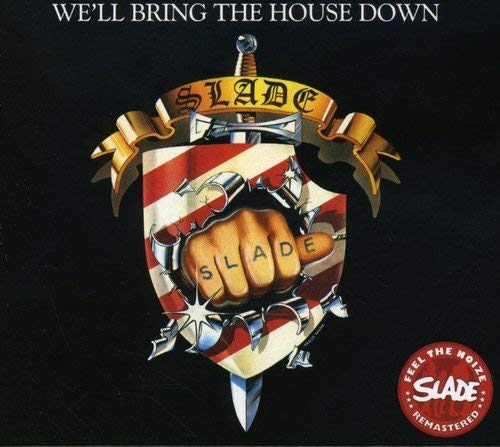 Slade - We'll Bring The House Down - CD