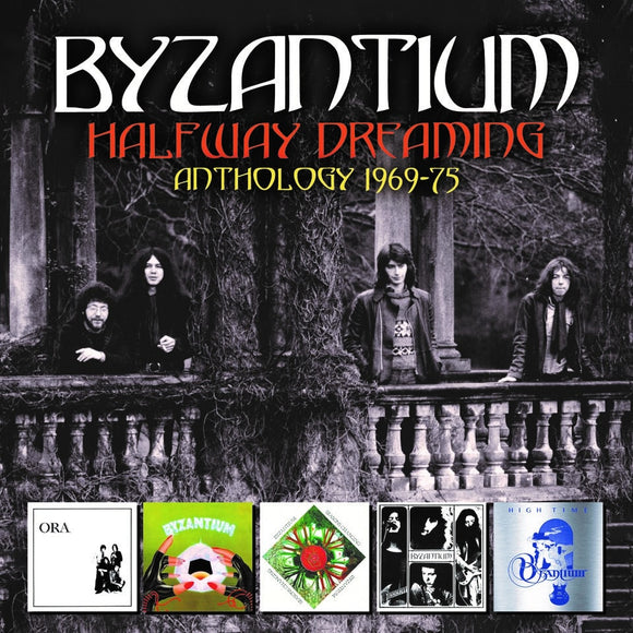 Byzantium - Halfway Dreaming: Anthology 1969-75 - 5CD