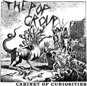 The Pop Group - Cabinet Of Curiosities - CD