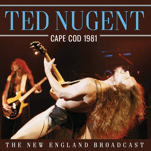 Ted Nugent - Cape Cod 1981 - CD
