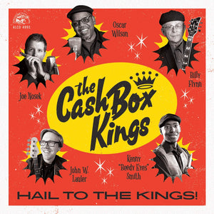Cash Box Kings - Hail To The Kings! - CD