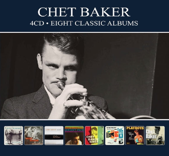 Chet Baker - Eight Classic Albums - 4CD