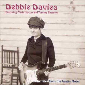 Debbie Davies - Tales From The Austin Hotel - CD