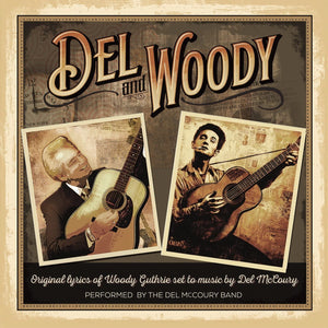 Del McCoury Band - Del & Woody - CD