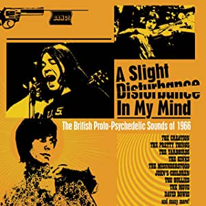 A Slight Disturbance In My Mind - The British Proto-Psychedelic Sound Of 1966 - 3CD