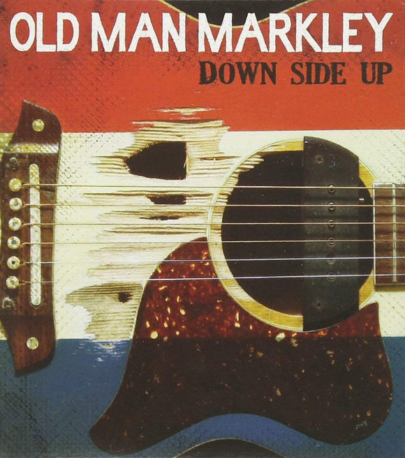 Old Man Markley - Down Side Up - CD