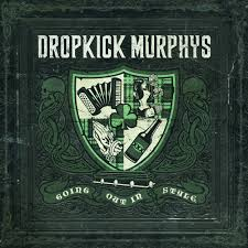 Dropkick Murphys - Going Out in Style - CD