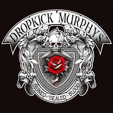 Dropkick Murphys - Signed and Sealed in Blood - CD